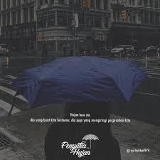 quote by nurhafika penyukahujan hujan rain