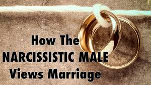 narcissistic male views marriage
