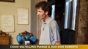 Cosio Valtellino piange il suo Don Roberto - YouTube