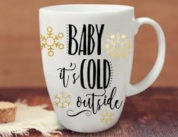 Baby It S Cold Outside Christmas Mug Decal Christmas Etsy Christmas Mugs Baby Cold Holiday Decals