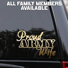 Proud Army Wife Decal Sticker Mom Dad I Love My Soldier Window Laptop Us Army Wife Mom And Dad Army Family