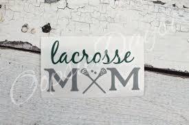 Lacrosse Mom Dad Car Decal Custom Personalized Car Sticker Sports Mom Parent School Sport Decal Stic Lacrosse Mom Personalised Car Stickers Lacrosse