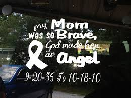 I Had To Make This Decal In Memory Of My Mother Memorial Decals Loving Memory Car Decals Memories