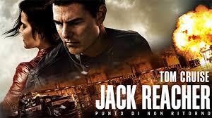 Recensione Jack Reacher 2: Punto di non ritorno