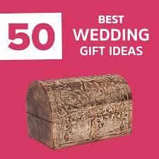 50 best wedding gift ideas in 2018