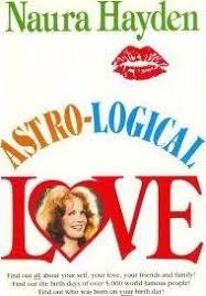 Astro-Logical Love : Naura Hayden : 9780942104004