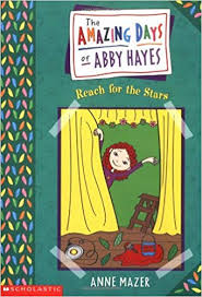 Amazing Days Of Abby Hayes, The #03: Reach For The Stars: Amazon.fr: Mazer,  Anne: Livres anglais et étrangers
