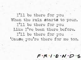 friends theme song lyrics best friend lyrics