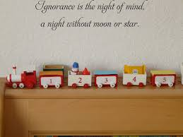 Ignorance Is The Night Of Mind A Night Without Moon Or Star Fusion Decals