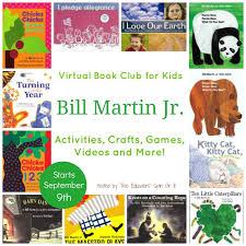Announcing the Bill Martin Jr. Virtual Book Club for Kids - The ...