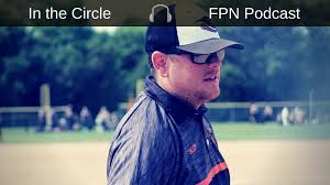 In The Circle Podcast: Aaron Moore - Fastpitch Softball News ...