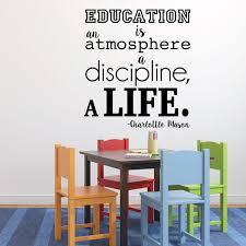 Amazon Com Charlotte Mason Wall Decal Education Is An Atmosphere A Discipline A Life Homeschool Wall Decor Vinyl Wall Decal For Home Decor Playroom Or Study Area Handmade