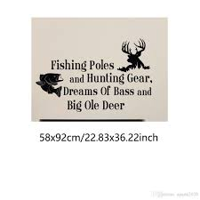 Country Wall Decals Quotes Fishing Poles And Hunting Gear Dreams Of Bass And Big Ole Deer Bedroom Kids Room Wall Stickers Alphabet Wall Stickers Appliques For Walls From Aparts2020 8 61 Dhgate Com