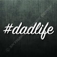 Dad Life Sticker Vinyl Decal Dadlife Sticker Jdm Sticker Father S Day Sticker Ebay