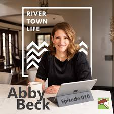 River Town Life 010 - Abby Beck — Fox Valley Voice