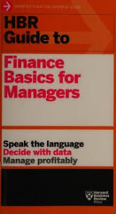 HBR guide to finance basics for managers : Free Download, Borrow, and  Streaming : Internet Archive