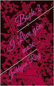 i love you more jacklynn ray i l