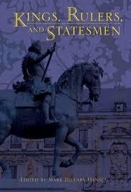 Kings, Rulers, and Statesmen: Hansen Ph.D., Mark Hillary: 9781402725920:  Amazon.com: Books