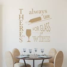 Wall Decal Theres Always Time For A Glass Of Wine Sticker Quote Lettering J623 For Sale Online Ebay