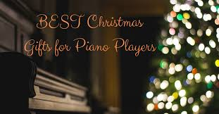best gifts for piano players