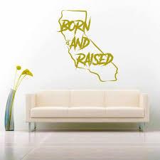 California Born Raised Vinyl Car Window Decal Sticker Graphic
