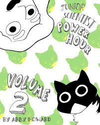 Junior Scientist Power Hour, Vol. 2 by Abby Howard