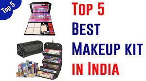 top 5 best makeup kits in india 2019