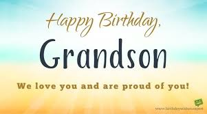 happy birthday grandson your hi tech grandma grandpa