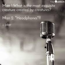 man what is the most ex quotes writings by joker