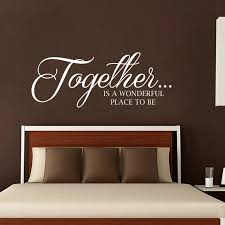 Wall Decals Quote Together Is A Wonderful Place To Be Family Etsy In 2020 Wall Decals For Bedroom Wall Quotes Decals Bedroom Designs For Couples