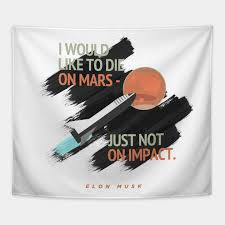 quotes from elon musk on travelling to mars sticker poster gifts