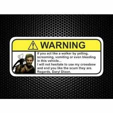Daryl Dixon Visor Warning Sticker Funny Humor Decal Dead Zombie Street Fx Motorsport Graphics