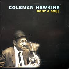 Coleman Hawkins - Body And Soul (1996, CD) | Discogs