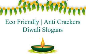 eco friendly anti crackers diwali slogan in hindi इको
