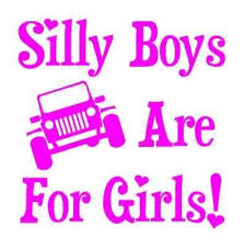 Jeep Girl Silly Boys Jeeps Are For Girls Decal Sticker