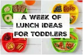 a week of lunch ideas for toddlers my