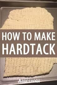 how to make hardtack survival sullivan
