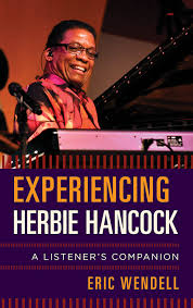 Experiencing Herbie Hancock   Jazz Journal