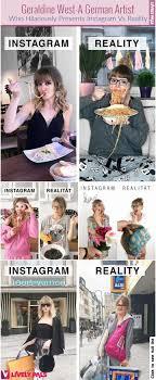 Geraldine West: A German Artist Who Hilariously Presents Instagram Vs  Reality | Reality, Instagram, Celebrities