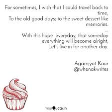 for sometimes i wish tha quotes writings by agamjyot kaur