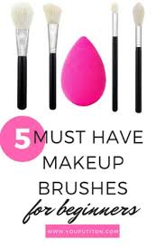 5 makeup brushes every beginner needs