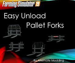 fs 19 easy unload pallet forks v 1 0 0