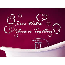 Shop Quote Bubbles Save Water Shower Together Wall Art Sticker Decal White Overstock 11947371