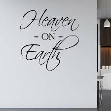 Winston Porter Heaven On Earth Heaven Quotes Christian Sayings Wall Decal Wayfair