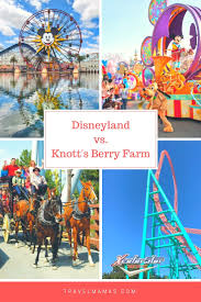 disneyland vs knotts berry farm which