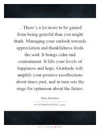 there s a lot more to be gained from being grateful than you
