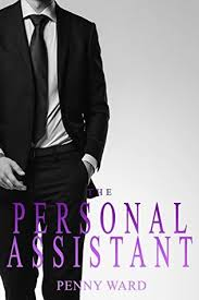 The Personal Assistant by Penny Ward