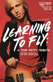 Learning To Fly: A Tom Petty Tribute - Charleston Music Hall - OFFICIAL  WEBSITE