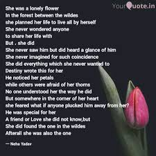 she was a lonely flower i quotes writings by neha yadav