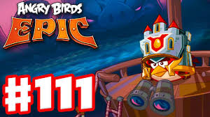 Angry Birds Epic - Gameplay Walkthrough Part 111 - Dangers from ...